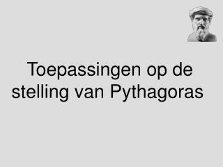 Toepassingen op de stelling van Pythagoras