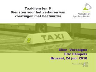 Taxidiensten  Diensten voor het verhuren van voertuigen met bestuurder