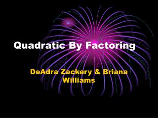 Quadratic By Factoring