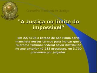 Conselho Nacional de Justi�a