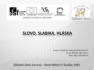 SLOVO, SLABIKA, HLÁSKA