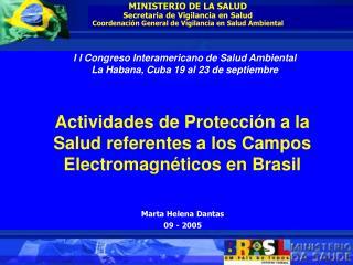 MINISTERIO DE LA SALUD Secretaria de Vigilancia en Salud