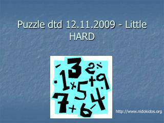 Puzzle dtd 12.11.2009 - Little HARD