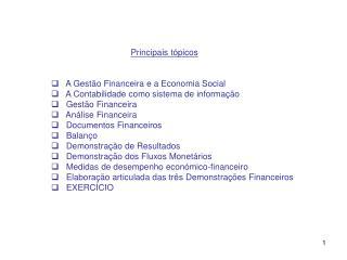 Principais t�picos    A Gest�o Financeira e a Economia Social