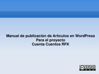 Manual de publicación de Artículos en WordPress Para el proyecto Cuenta Cuentos RFK