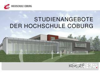 STUDIENANGEBOTE   DER HOCHSCHULE COBURG