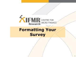 Formatting Your Survey