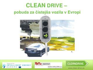 CLEAN  DRIVE – pobuda za čistejša vozila v Evropi