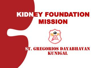KIDN EY FOUNDATION MISSION