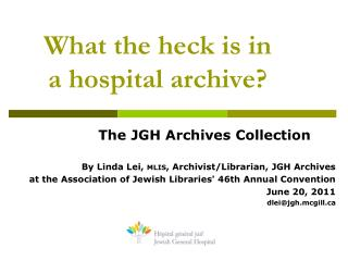 What the heck is in  a hospital archive?