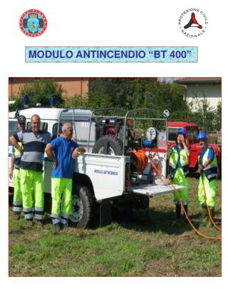 "MODULO ANTINCENDIO ""BT 400"""