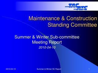 Maintenance & Construction Standing Committee