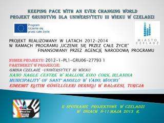 PROJEKT  REALIZOWANY  W  LATACH  2012-2014