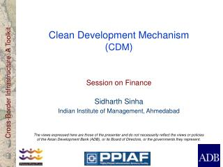 Clean Development Mechanism ( CDM )