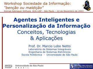 Agentes Inteligentes e  Personalização da Informação Conceitos, Tecnologias & Aplicações