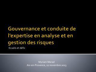 Gouvernance et conduite de l'expertise en analyse et en gestion des risques