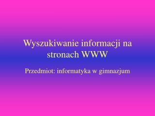 Wyszukiwanie informacji na stronach WWW