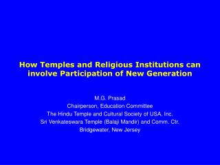How Temples and Religious Institutions can involve Participation of New Generation