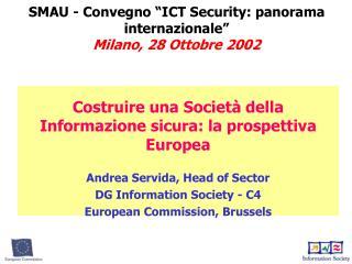 "SMAU - Convegno ""ICT Security: panorama internazionale"" Milano, 28 Ottobre 2002"