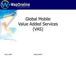 Global Mobile  Value Added Services (VAS)