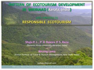 PATTERN  OF  ECOTOURISM  DEVELOPMENT  IN  WAYANAD ( Kerala, India ) with reference to
