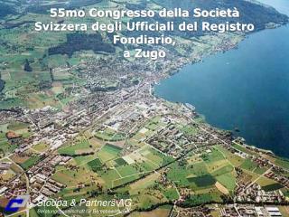 55mo Congresso della Società Svizzera degli Ufficiali del Registro Fondiario,  a Zugo