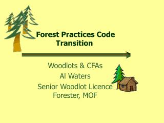 Forest Practices Code Transition