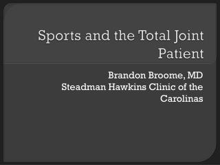Sports and the Total Joint Patient