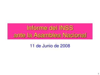 Informe del INSS ante la Asamblea Nacional