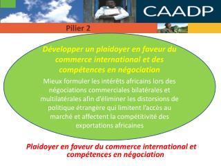 Plaidoyer en faveur du commerce international et compétences en négociation