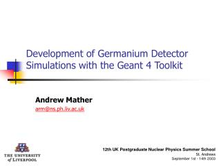 Development of Germanium Detector Simulations with the Geant 4 Toolkit