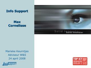 Info Support Max Cornelisse