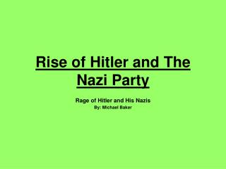 Rise of Hitler and The Nazi Party
