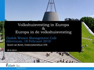 Volkshuisvesting in Europa  &  Europa in de volkshuisvesting
