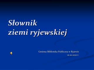 Słownik  ziemi ryjewskiej