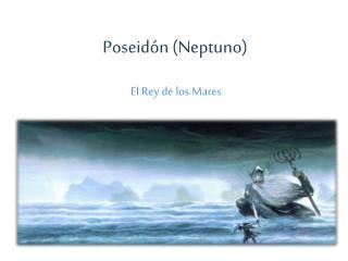Poseid�n (Neptuno)