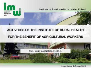 Institute of Rural  Health  in Lublin, Poland