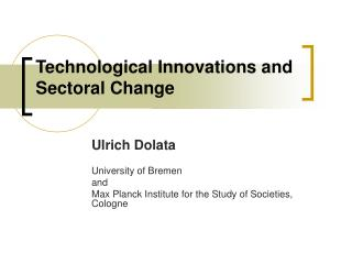 Technological Innovations and Sectoral Change
