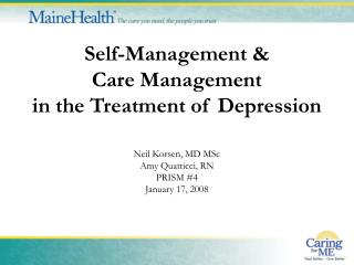 Self-Management   Care Management   in the Treatment of Depression