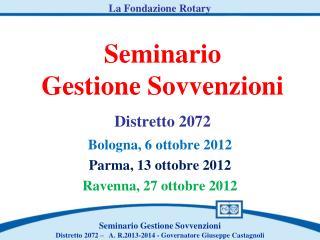 Seminario  Gestione Sovvenzioni Distretto 2072