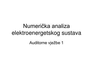 Numerička analiza elektroenergetskog sustava