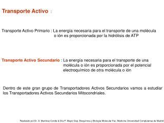 Transporte Activo   :