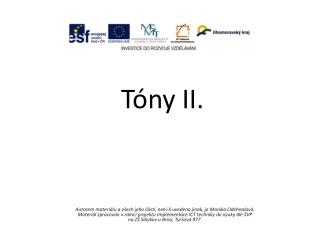 Tóny II.