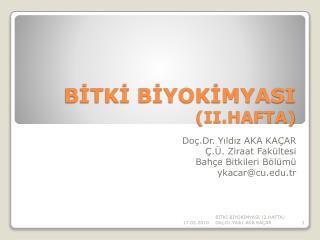 BİTKİ BİYOKİMYASI  (II.HAFTA)