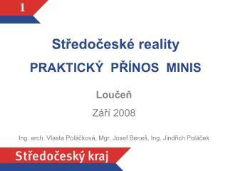 Středočeské reality PRAKTICKÝ  PŘÍNOS  MINIS