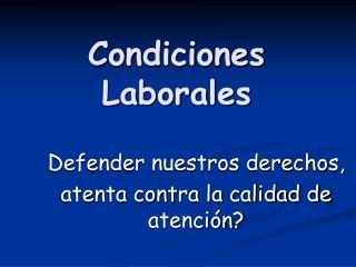 Condiciones Laborales