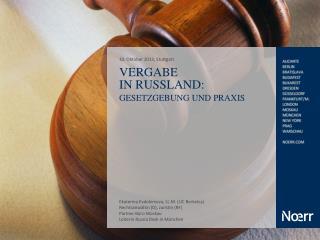 Vergabe  in Russland : Gesetzgebung  und  Praxis