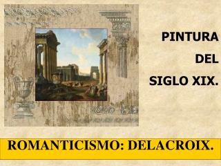 PINTURA   DEL  SIGLO XIX.