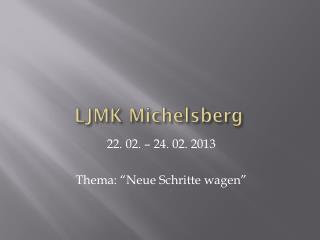 LJMK  Michelsberg