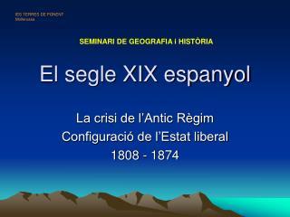 El segle XIX espanyol